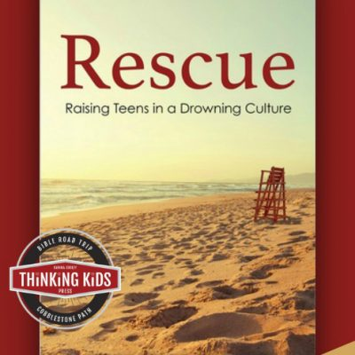 Rescue: Raising Teens in a Drowning Culture by Candy Gibbs {Review}
