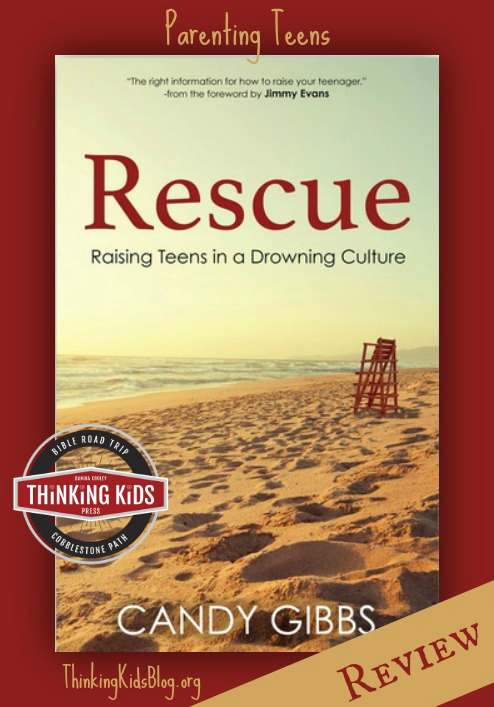 Rescue is a Christian book on parenting teens by Candy Gibbs.