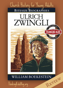 Perfect for high school students studying the Reformation: Ulrich Zwingli.