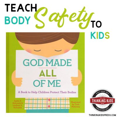 Help Children Protect Their Bodies! | God Made All of Me