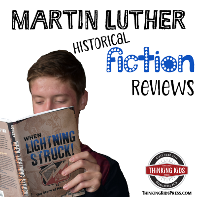 Martin Luther for Teens | Historical Fiction Reviews