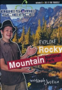 Check out the fabulous Awesome Science with Noah Justice series! #CreationScience ~ Learn about the science of Rocky Mountain National Park!