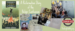 Check out the Reformation story of Guido de Bres and the Belgic Confession.