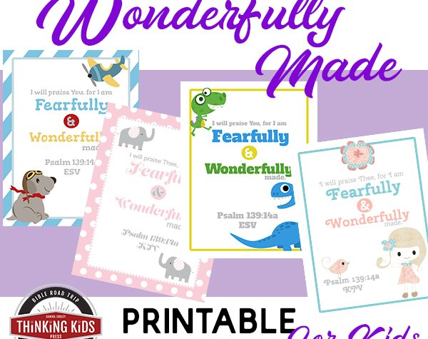 Fearfully & Wonderfully Made Verse Printable Posters for Kids