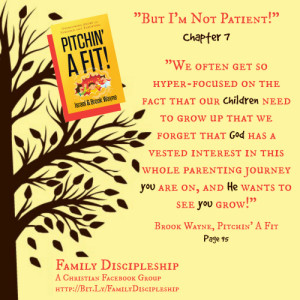 Patience and Nurture in Parenting {Pitchin' A Fit Book Club Chapters 7-9}
