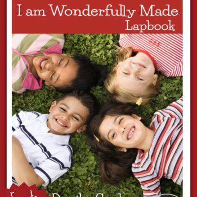 Wonderfully Made Lapbook {Free to Subscribers!}