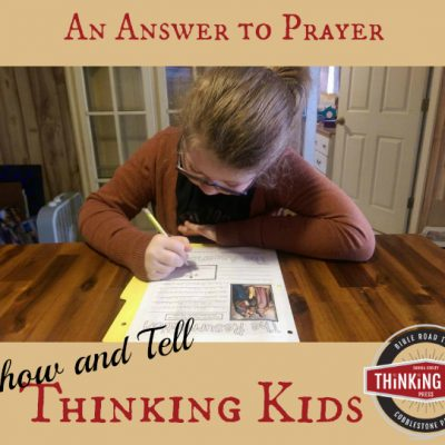 An Answer to Prayer ~ Thinking Kids Show & Tell