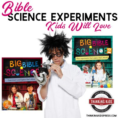 Bible Science Experiments Kids Will Love