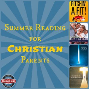 Summer Reading for Christian Parents