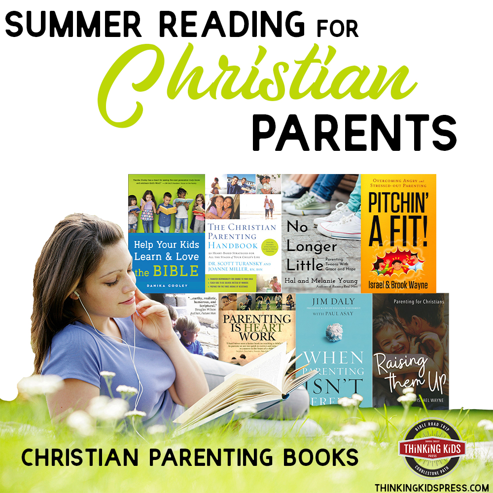Summer Reading for Christian Parents | Christian Parenting Books