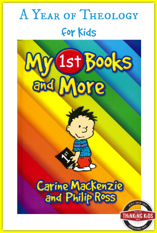 My 1st Books and More is a year of theology for kids!