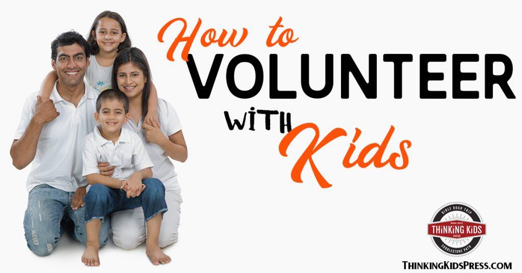 How to Volunteer with Kids