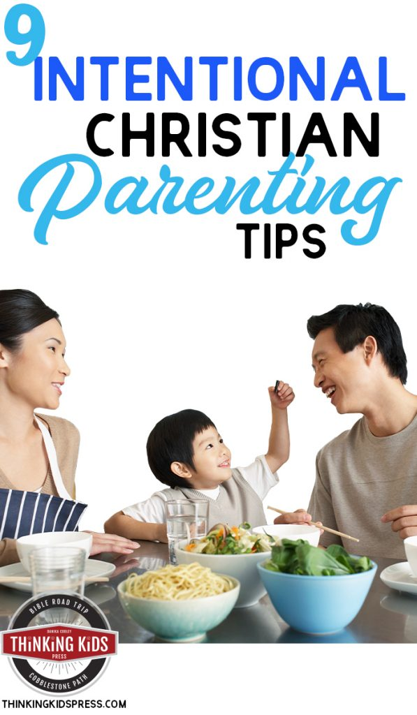 Intentional Christian Parenting Tips