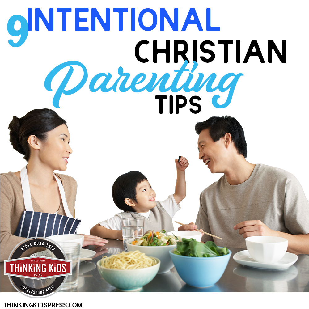 9 Intentional Christian Parenting Tips