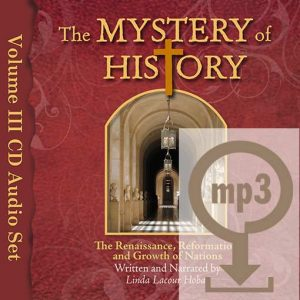 The Mystery of History Year Three