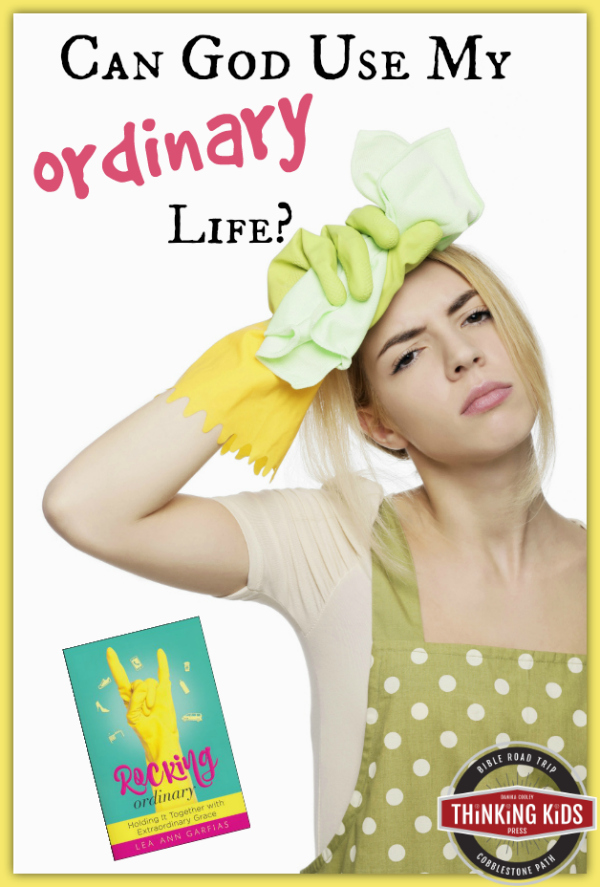 Can God use my ordinary life?