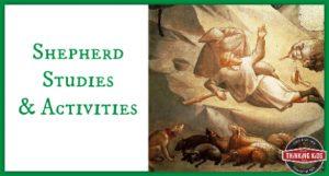 Shepherd Studies and Activities!