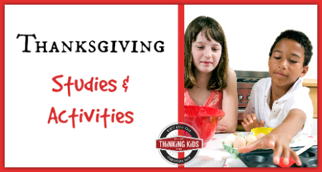 Thanksgiving Studies & Activities!