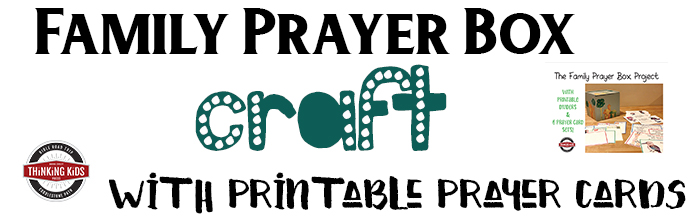 Family Prayer Box Craft With Printable Prayer Cards