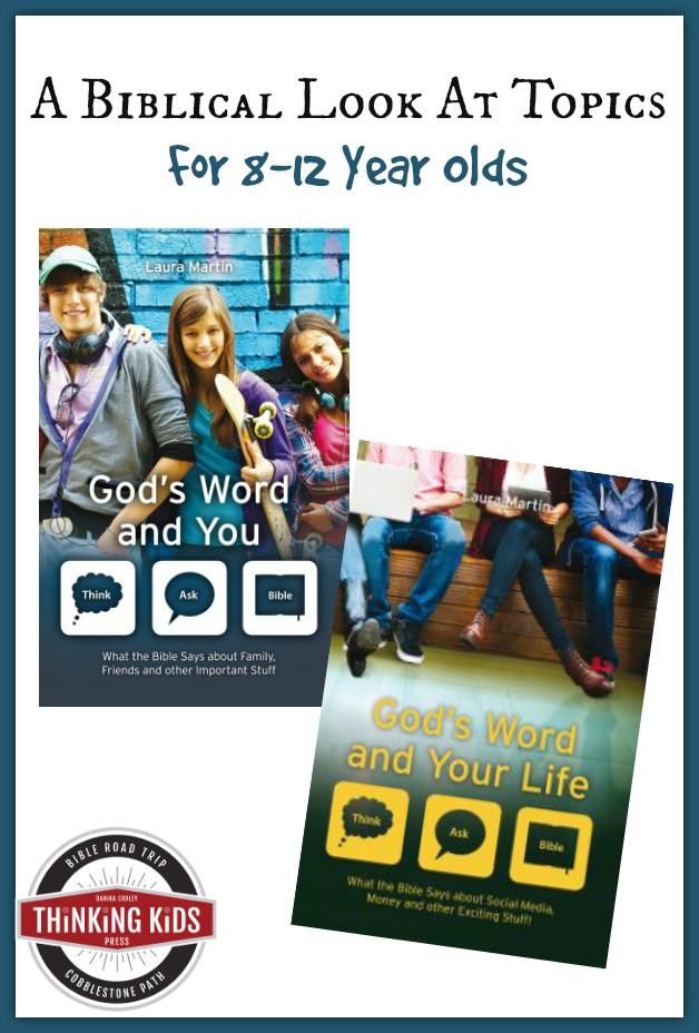 God's Word and You Series by Laura Martin discusses relevant topics for 8-12 year olds.