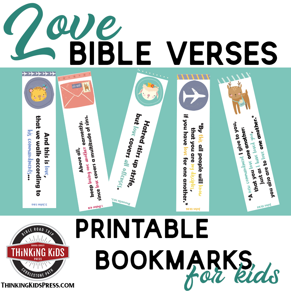 Love Bible Verses Printable Bookmarks for Your Kids