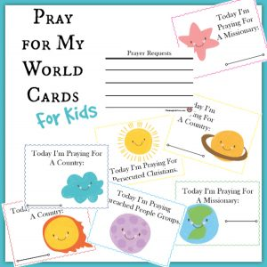 Pray for My World Cards for Kids ~ A part of the Family Prayer Box project!