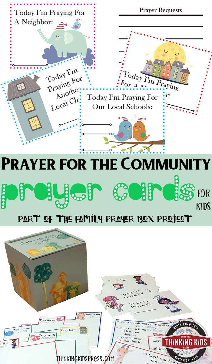Prayer for the Community Prayer Cards for Kids Teach your kids to offer prayers for their community with Prayer for the Community Prayer Cards for Kids - part of the Family Prayer Box craft.