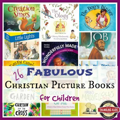 Fabulous Christian Picture Books for Children They'll Love