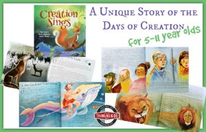 Creation Sings: A Unique Story of the Days of Creation for 5-11 Year Olds