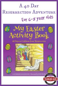 My Easter Activity Book: A 40 Day Resurrection Adventure for 6-8 year olds