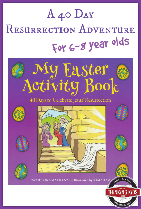 My Easter Activity Book: A 40 Day Resurrection Adventure for Children