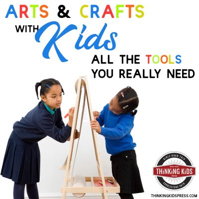 Arts and Crafts with Kids | All the Art Materials Your Kids Need