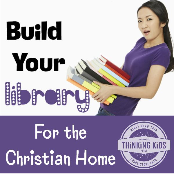 Build Your Library: For the Christian Home