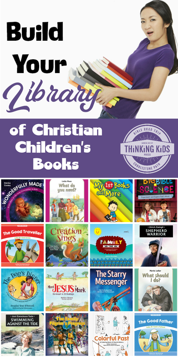 Build Your Library of Rockin' Christian Children's Books Are you looking for some great Christian children's books about the Bible, Science, Christian history, and family read alouds? Check out these suggestions!