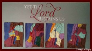 Yet the Lord Sustains Us decal from Wise Decor