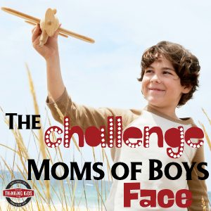 The Challenge Moms of Boys Face