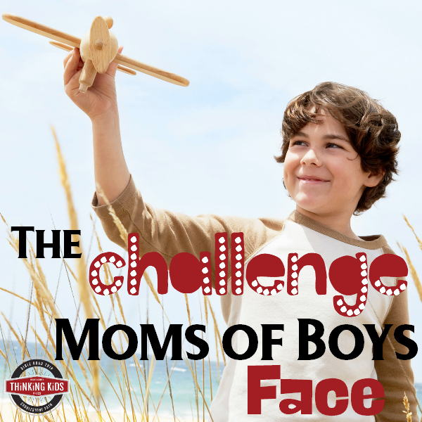 The Challenge that Moms of Boys Face