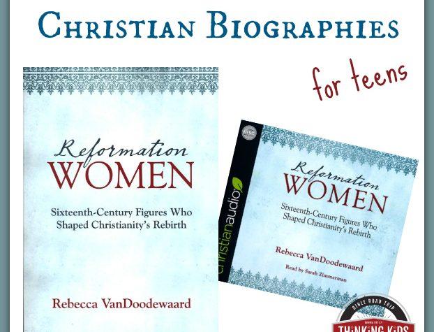 Reformation Women: Twelve Inspiring Christian Biographies for Teens