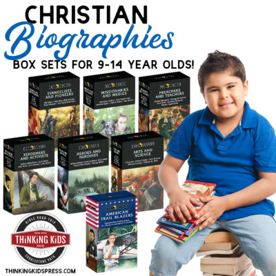 Christian Biographies for Kids | Box Sets for Your 9-14 Year Olds!