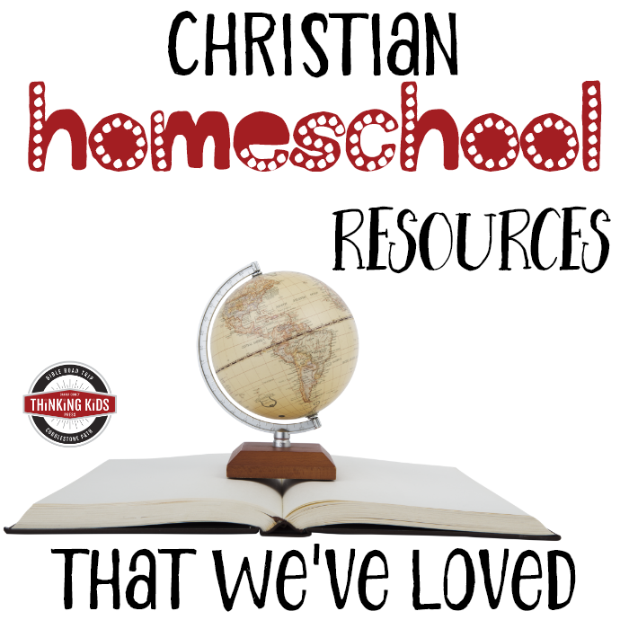Christian Homeschool Resources that We've Loved