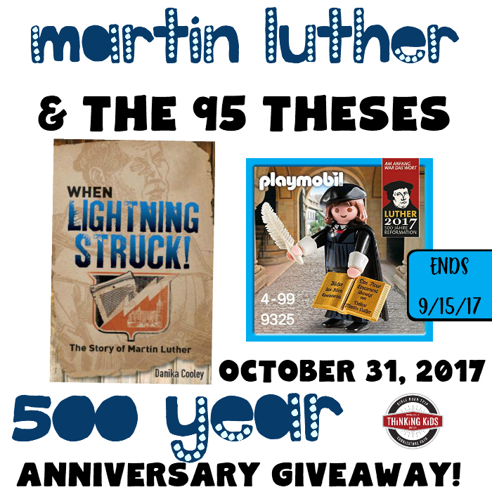 Giveaway! 5 winners--ends 9/15/17. Martin Luther and the 95 Theses -- Celebrate the 500th year anniversary of Reformation Day with your family!