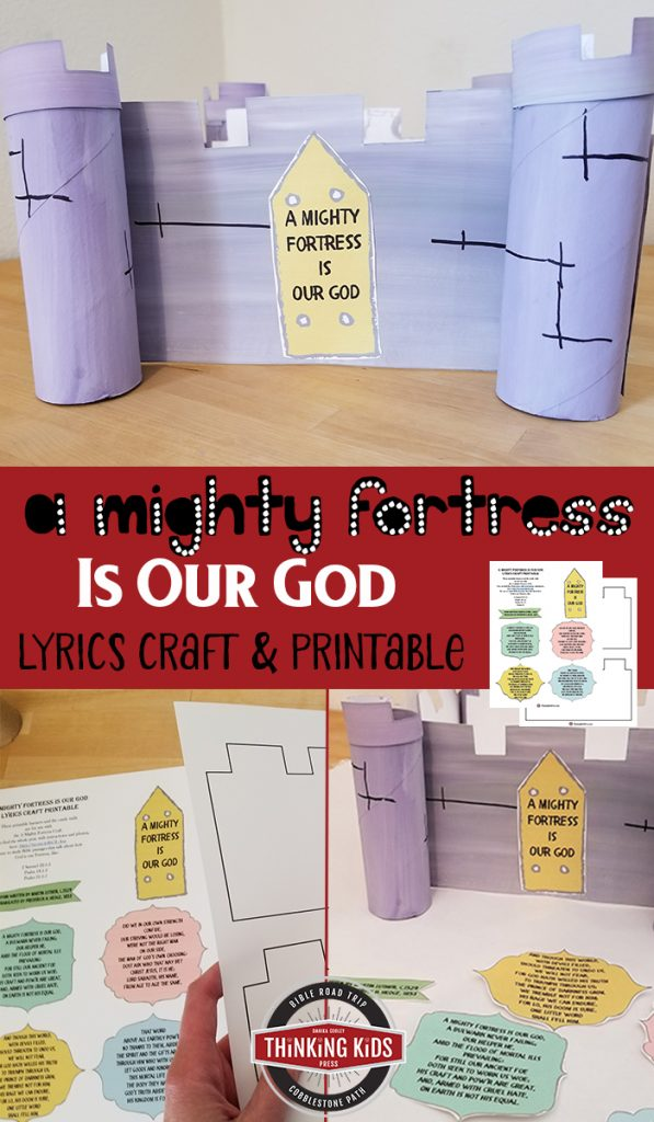 A Mighty Fortress is Our God Lyrics Craft - Thinking Kids