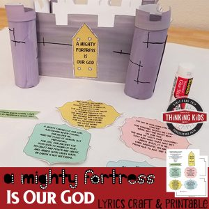 A Mighty Fortress is Our God Lyrics Craft and Printable