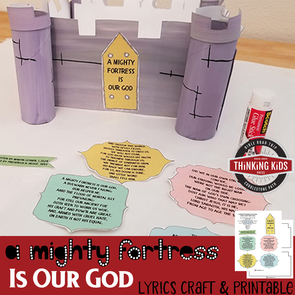 A Mighty Fortress is Our God Hymn Craft with Printables