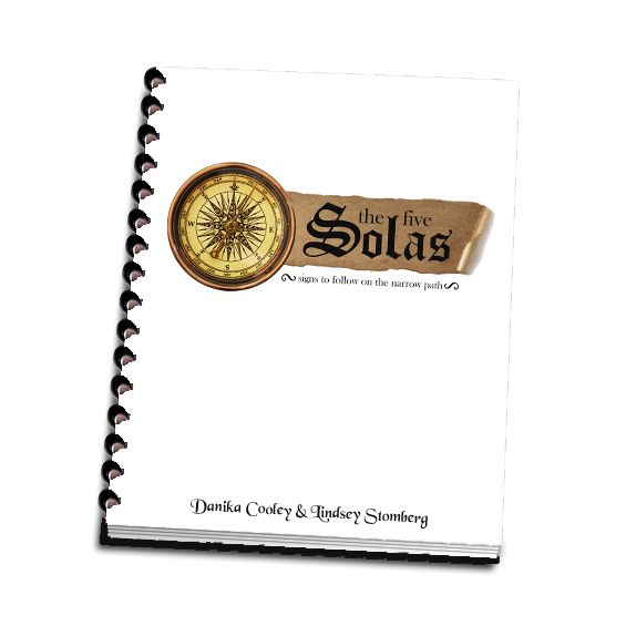 The 5 Solas: Signs to Follow on the Narrow Path, A 7 Day Family Bible Study