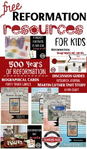FREE Reformation Resources for Your Homeschool!
