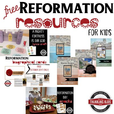 Martin Luther Reformation Resources for Families