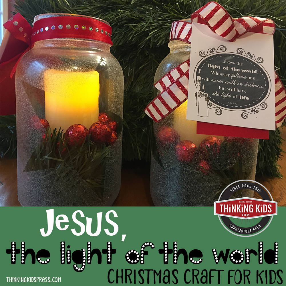 Jesus, the Light of the World Christmas Craft for Kids