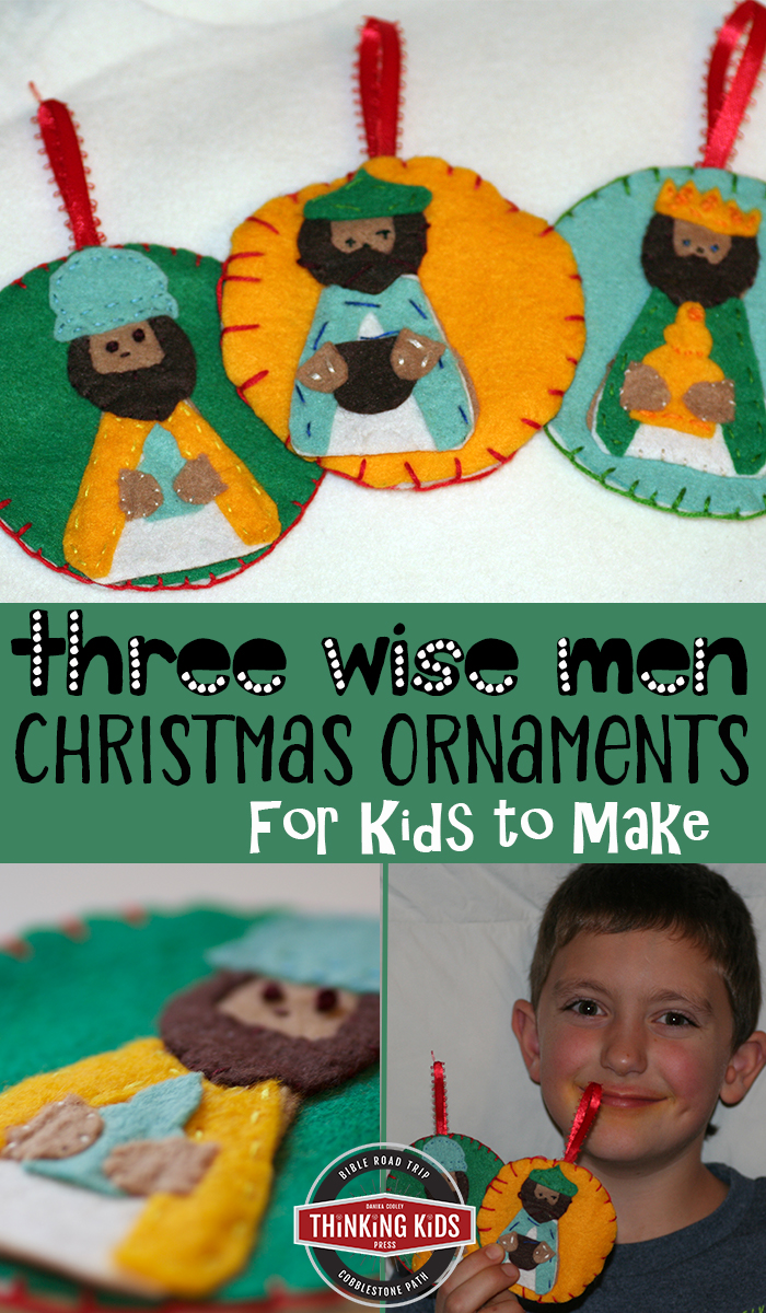 Three Wise Men Christmas Ornaments Check out this simple stitching craft to help your kids better understand the Christmas story! Your children will enjoy learning about the magi with these three wise men Christmas ornaments for kids to make. You'll love the printable templates!