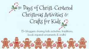 10 Days of Christ-Centered Christmas Activities